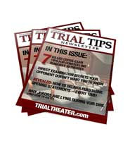 Trial TIps Newsletter - Free Weekly Trial Practice Tips