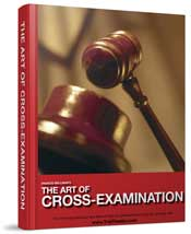 Francis Wellman's The Art of Cross-Examination